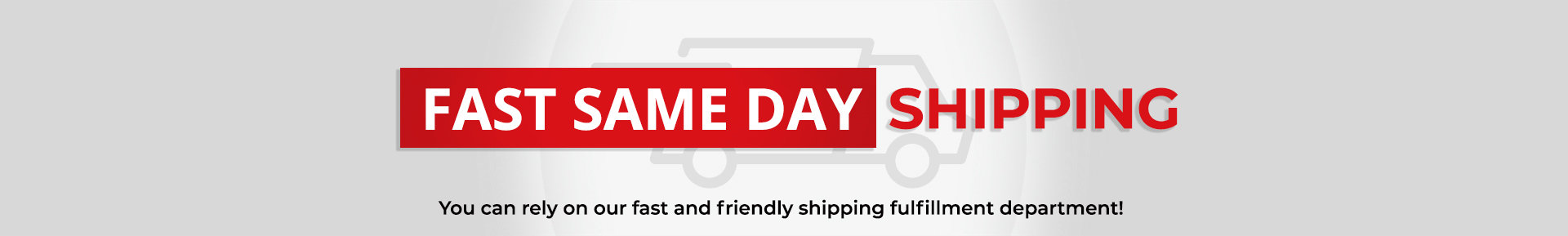 Fast Same Day Shipping